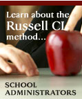 School Administrators: Learn About the Russell CL Method